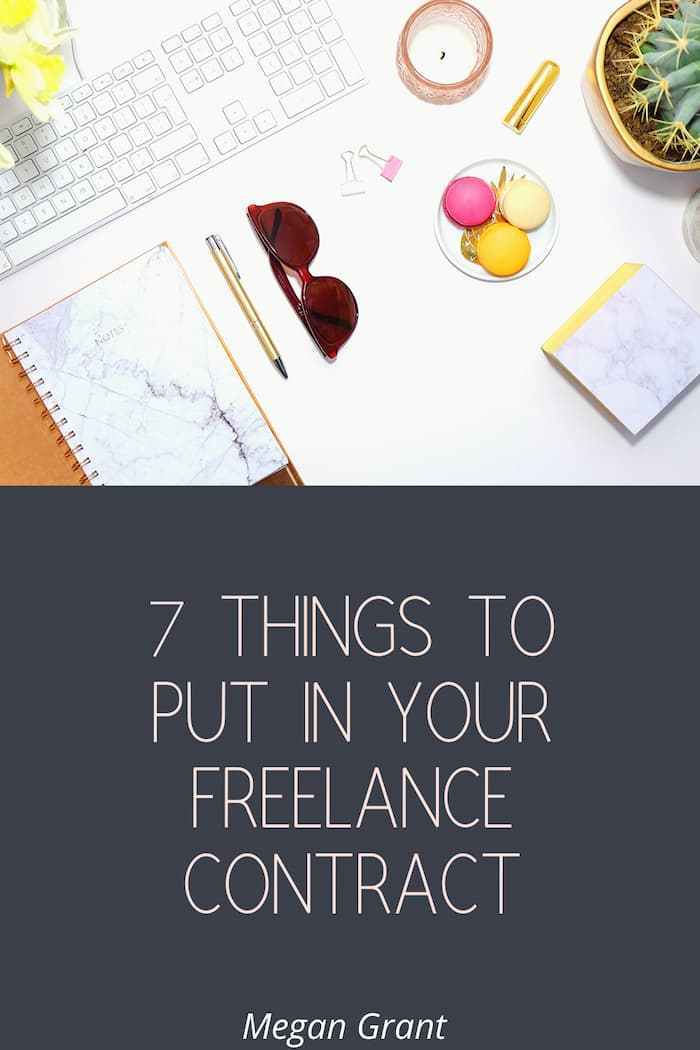 7 Things to Put In Your Freelance Contract
